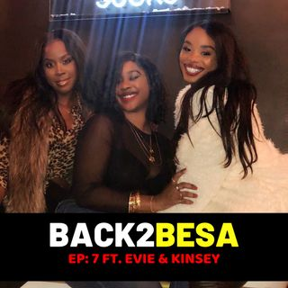EP7 - Black History Month, 21 Savage, First Date Expectations (Feat. Evie and Kinsey)
