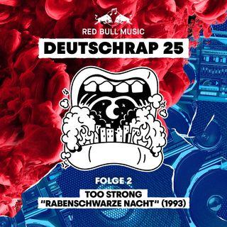 1993: Too Strong – Rabenschwarze Nacht