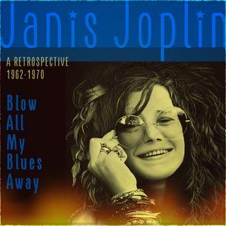 ESPECIAL JANIS JOPLIN BLOW ALL MY BLUES AWAY PT07 #JanisJoplin #classicrock #bluesrock #blues #stayhome #startrek #blacklivesmatter #twd