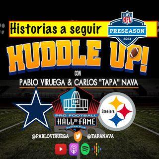 #HuddleUP #Steelers y #Cowboys primeros en abrir entrenamientos; historias a seguir @TapaNava y @Pab