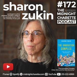 "#172 - Sharon Zukin on ""The Innovation Complex: Cities, Tech, and the New Economy"""