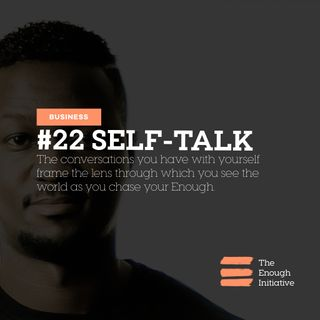 22. Self-Talk - How it frames what you see