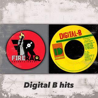 FIRE RAQ SHOW PRESENTS DIGITAL B HITS