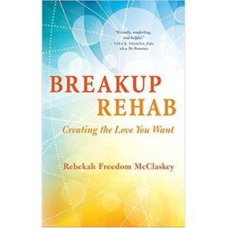 Breakup Rehab with Rebekah Freedom McClaskey