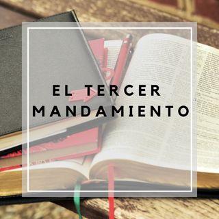 El tercer mandamiento