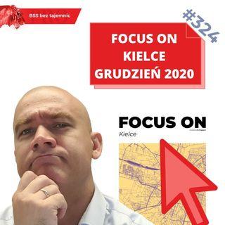 #324 Focus on Kielce - edycja Grudzień 2020