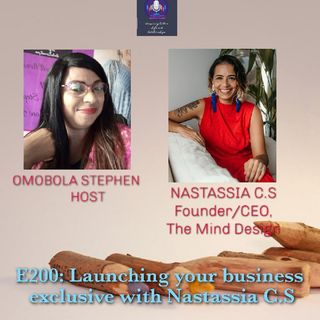 E200: Launching Your Business Exclusive With Nastassia C.S