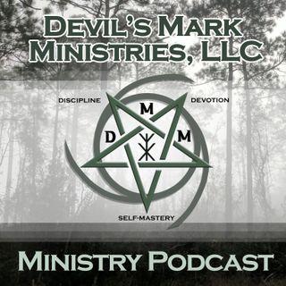 Devil's Mark Ministries Podcast -8.24.21