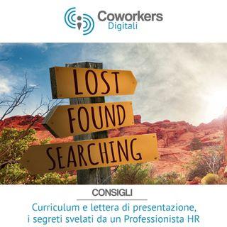 Curriculum e lettera di presentazione, i segreti svelati da un Professionista HR