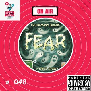 Meeples & Nipples Podcast # 048 - Direto da Mesa - Fear