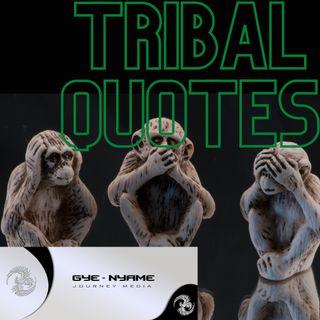 Tribal Quotes - 6102021