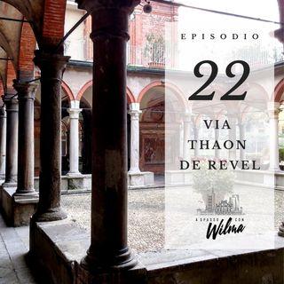 Puntata 22 - Via Thaon de Revel