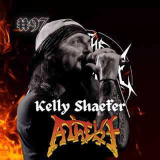 #97 - Kelly Shaefer (Atheist, Till The Dirt)
