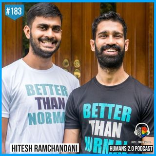 183: Hitesh Ramchandani | Better than Normal