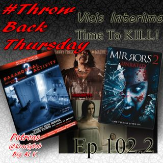 Episode 102: Paranormal Activity 2 and Mirrors 2, Vicis Interimo Episode 102.2