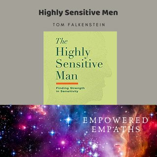 Highly Sensitive Men