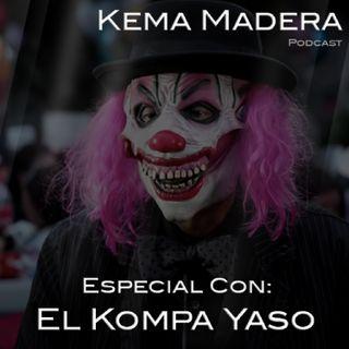 Especial con: El Kompa Yaso