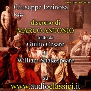 William Shakespeare - Discorso di Marco Antonio - Giulio Cesare Atto III, scena II