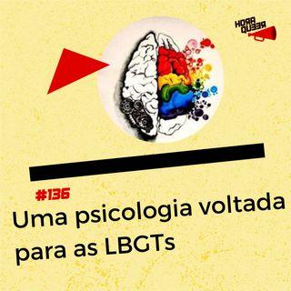 Hora Queer #136 – Uma psicologia para as LGBTs