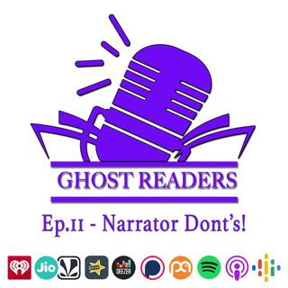 Episode 11 - Narrator Don'ts