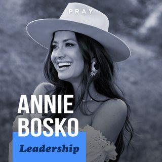 "Annie Bosko - Leadership - ""Standing Your Ground"""