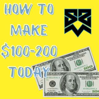 S1E2 - Beginners How to Make $100-200 TODAY