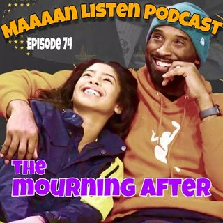 Episode 74 - The Mourning After