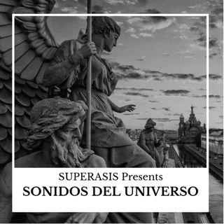 334.-Superasis Presents: Sonidos Del Universo #Techno 334 RadioLive 15.01.19