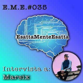 P35 Intervista a Marsix