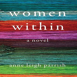 Anne Leigh Parrish Women Within