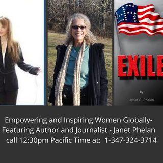 "Empowering and Inspiring Women Globally -  ""Exile"" - Author, Janet Phelan"