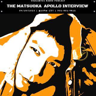 The Matsuoka Apollo Interview.