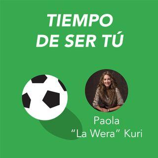 """Tiempo de ser tú, Paola """"La Wera"""" Kuri"""