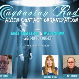 Bruce Cornet, Dave Emmons, Janet Kira Lessin ~ Alien Contact Org ~ 06/27/19