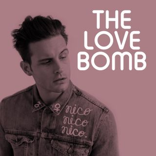 The Love Bomb with Nico Tortorella