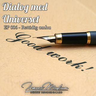 Dialog med Universet - EP 006 - Rettidig omhu