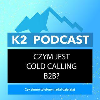 02 - Czym jest cold calling B2B?