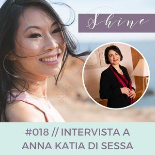 018 // Il Magico Potere della Gratitudine, con Anna Katia Di Sessa