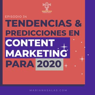 ⚡Episodio 33 - Tendencias Y Predicciones De Content Marketing En 2020