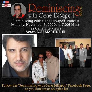 Lou Martini JR, Actor get's interviewed by Gene DiNapoli