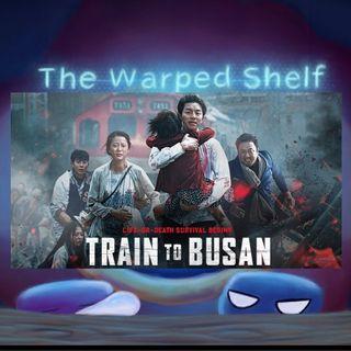 The Warped Shelf - Train to Busan