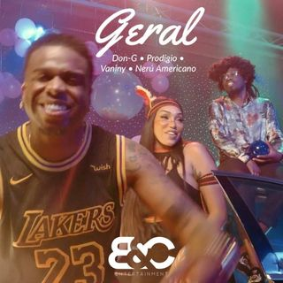 BadCompany - Geral (Feat. Don G, Prodígio, Vaniny Alves & Nerú Americano)