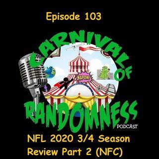 Episode 103 - NFL 2020 3/4 Season Review Part 2 (NFC)