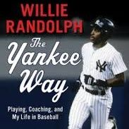 Willie Randolph The Yankee Way