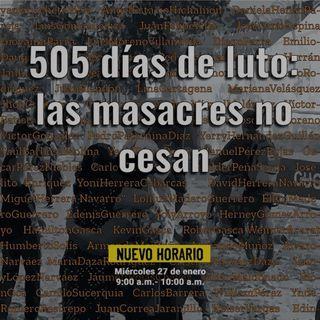 505 días de luto: las masacres no cesan