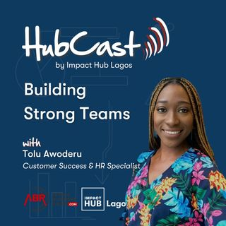 Building Strong Teams - Tolu Awoderu