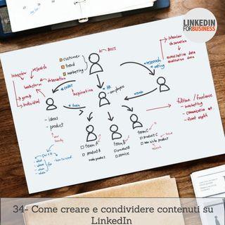 34- Come creare e distribuire contenuti su LinkedIn