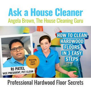 How to Clean Hardwood Floors in 3 Easy Steps with RJ Patel