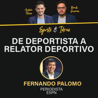Fernando Palomo: De deportista a relator deportivo