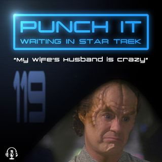 Punch It 119 - My Wife's Husband is Crazy